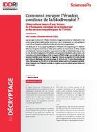 Comment enrayer l'érosion continue de la biodiversité ?